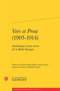 Vers et prose (1905-1914) : anthologie d'une revue de la Belle Epoque -