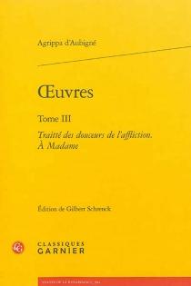 Oeuvres - Théodore Agrippa d'Aubigné