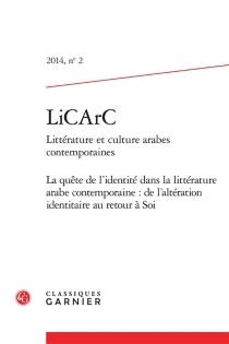 LiCArC : littérature et culture arabes contemporaines, n° 2 -