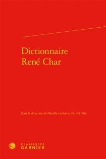 Dictionnaire René Char -