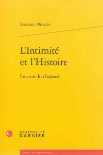 L'intimité et l'histoire : lecture du Guépard - FrancescoOrlando