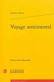 Voyage sentimental à travers la France et l'Italie - LaurenceSterne