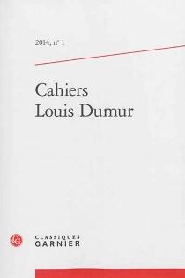 Cahiers Louis Dumur, n° 1 -