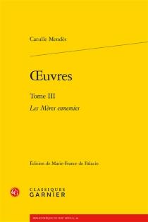 Oeuvres| sous la direction de Jean-Pierre Saïdah - CatulleMendès