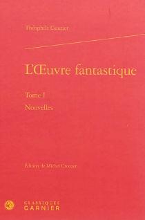 L'oeuvre fantastique - ThéophileGautier