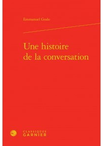 Une histoire de la conversation - EmmanuelGodo