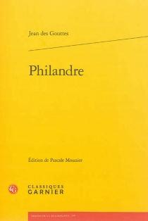 Philandre - JeanDes Gouttes