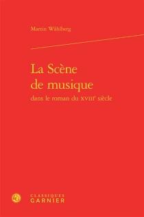 La scène de musique dans le roman du XVIIIe siècle - MartinWahlberg