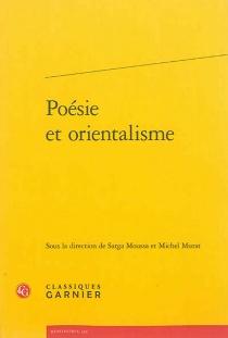 Poésie et orientalisme -