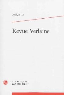 Revue Verlaine, n° 12 -
