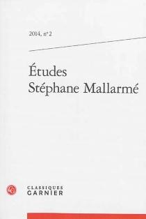 Etudes Stéphane Mallarmé, n° 2 -