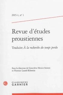 Revue d'études proustiennes, n° 1 -