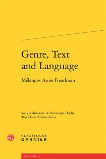 Genre, text and language : mélanges Anne Freadman -