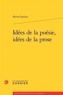 Idées de la poésie, idées de la prose - MichelSandras