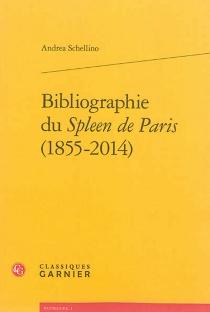 Bibliographie du Spleen de Paris (1855-2014) - AndreaSchellino