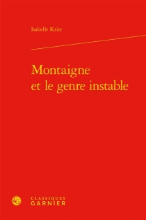 Montaigne et le genre instable - IsabelleKrier