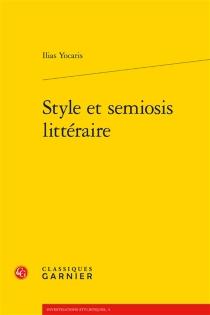Style et semiosis littéraire - IliasYocaris