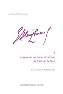Huysmans ou Comment extraire la poésie de la prose -