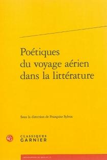 Poétiques du voyage aérien dans la littérature -