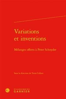 Variations et inventions : mélanges offerts à Peter Schnyder -