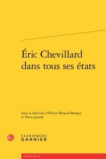 Eric Chevillard dans tous ses états -