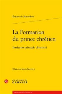Institutio principis christiani| La formation du prince chrétien - Érasme
