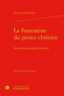 Institutio principis christiani  La formation du prince chrétien - Érasme