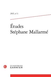 Etudes Stéphane Mallarmé, n° 3 -