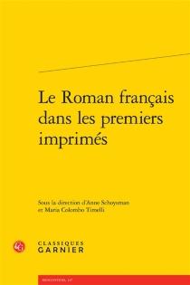 Le roman français dans les premiers imprimés -