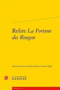 Relire La fortune des Rougon : hommage à David Baguley -