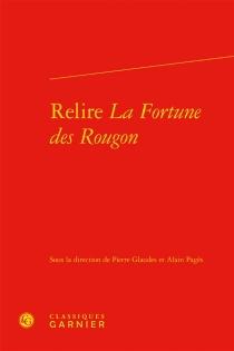 Relire La fortune des Rougon : hommage à David Baguley -