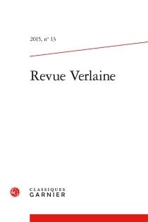 Revue Verlaine, n° 13 -