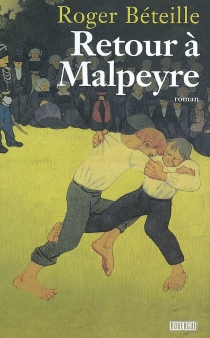 Retour à Malpeyre - RogerBéteille