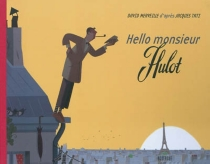 Hello monsieur Hulot - David Merveille