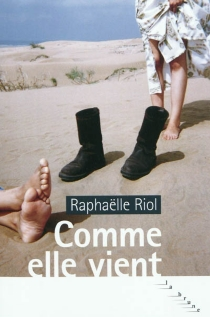 Comme elle vient - RaphaëlleRiol