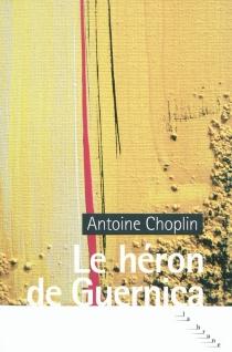 Le héron de Guernica - AntoineChoplin