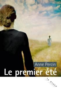 Le premier été - AnnePercin