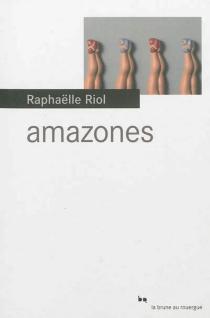 Amazones - RaphaëlleRiol