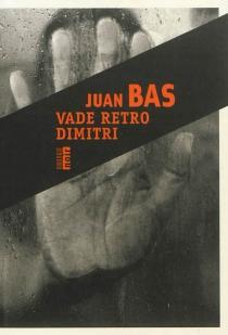 Vade retro Dimitri - JuanBas