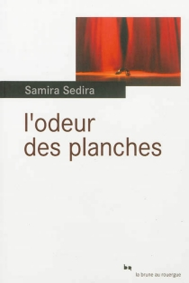 L'odeur des planches - SamiraSedira