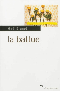 La battue - GaëlBrunet