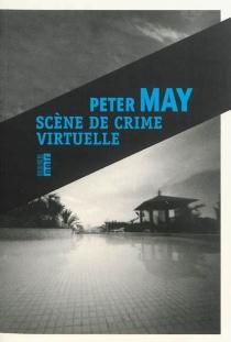 Scène de crime virtuelle - PeterMay