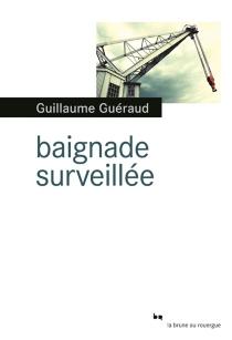 Baignade surveillée - GuillaumeGuéraud