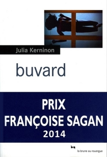 Buvard : une biographie de Caroline N. Spacek - Julia Kerninon