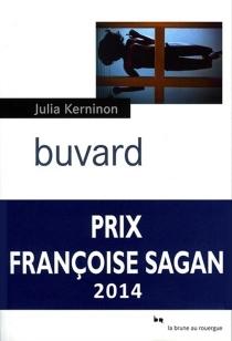 Buvard : une biographie de Caroline N. Spacek - JuliaKerninon