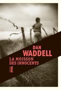 La moisson des innocents - DanWaddell