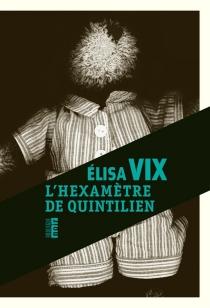 L'hexamètre de Quintilien - ElisaVix