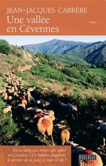 Une vallée en Cévennes - Jean-JacquesCarrère