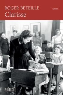 Clarisse - RogerBéteille