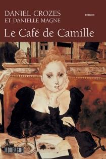 Le café de Camille - DanielCrozes